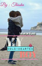 MY COLD-HEARTED BOY[HOLD ON] by thissha
