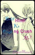 BAKIT HINDI KA CRUSH NG CRUSH MO - script by Dan10Marie13