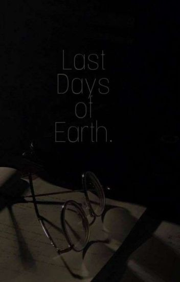 Last Days Of Earth