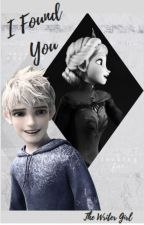 I Found You by Writer_Girl_222