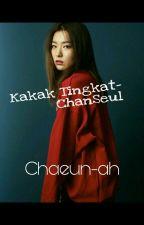 Kakak Tingkat- Chanseul by Chaeun-ah
