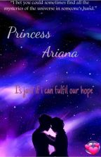Princess Ariana ✔ #Wattys2018 by qarimah