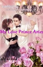 MY LOVE PRINCE ARIES by Lollysyla