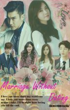 Marriage Without Dating [YoonWon] by Xoloveayuchoi