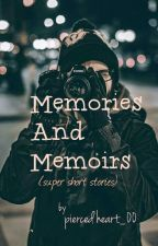 Memories And Memoirs by piercedheart_00