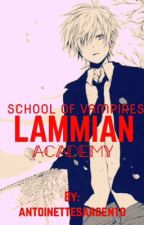 LAMMIAN ACADEMY:SCHOOL OF VAMPIRES by DyosangPinkAlien