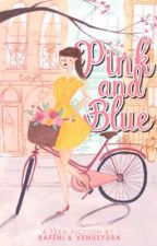 Pink and Blue by Rafeni