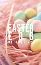easter egg deliveries by heyitsmecarissa