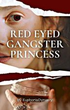 red Eyed gangster princess by BreyThur24