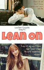 Lean On [CheolAe] by onlysecret_
