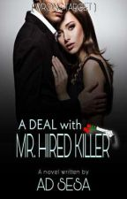 A.K.A MR. HIRED KILLER ✔️ by ad_sesa
