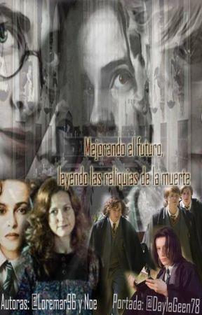 Mejorando el futuro leyendo Harry Potter y las Reliquias de la Muerte by loremar96