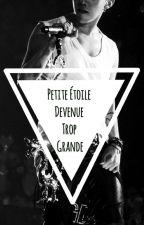 Petite Etoile Devenue Trop Grande by LaurineMaataoui