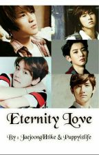 ETERNITY LOVE{Yunjae&Chanbaek} by puppyizlife