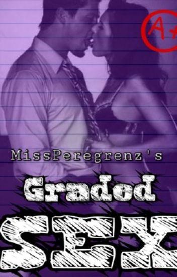 Graded Sex (SPG) - Renz Limpin - Wattpad