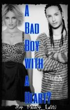 A Bad Boy with a heart? by Mary_Law