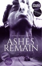 Ashes Remain [short story] by unluckyphilosopher
