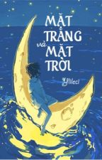 (Đồng Nhân NHAC) MẶT TRĂNG & MẶT TRỜI - Huệ Băng Hoa by IcyLilyFlower