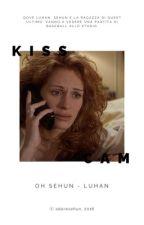 kiss cam。  hunhan by adoresehun