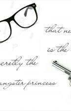 that nerd is the secretly the gangster princess by AllysadelaCruz0