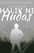 Halik Ni Hudas (SELF-PUBLISHED) by Yeppeun