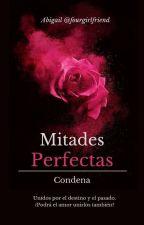 Mitades Perfectas #DAM2 by fourgirlfriend