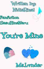 You're Mine  by nidiarizal