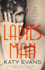 Ladies Man (Serie Manwhore #4) by Janainajlle