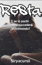 Resta.|Federico Rossi   {COMPLETA} by harryaisreal