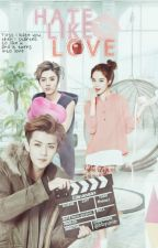 Hate, Like, Love [Oh Sehun] [C] by ciknanaaz