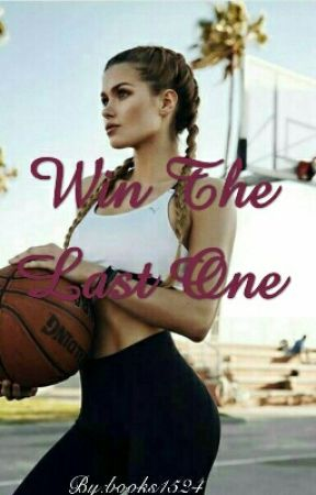 Win the Last One by books1524