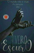 Cativeiro Escuro (Reescrevendo) by Jheny88
