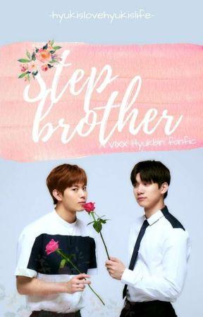 Stepbrother [ Vixx Hyukbin Fanfic boy×boy] by hyukislovehyukislife