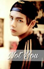 [C] Not You - KTH by yoonic_