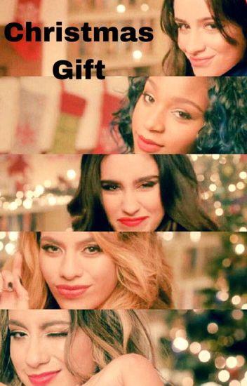 Fifth Harmony Christmas.Christmas Gift Fifth Harmony You Shay Wattpad