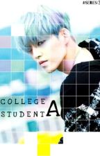 College Student A [COMPLETED] by kiwira