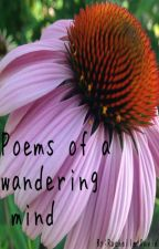 Poems of a wandering mind by Rochelle1897