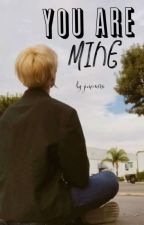 You're Mine | BTS Jimin ✔Completed by jiminiira