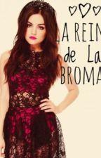 La Reina de Las Bromas (James Potter) by siriuslyblacklol