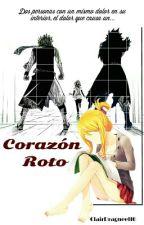 Corazón Roto  [FairyTail]~Extendido by Dei_San