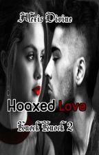 Hoaxed Love {Zaylena} (Knock Knock Book 2) by _Gypsy_Girl_
