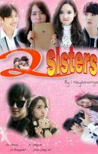2 Sisters by nayeonamjoo