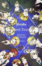Hetalia! Your Amazing Boyfriend! by EriVeria