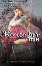 Remember Me by F-Cortes