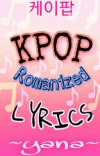 KPop Lyrics  by Ate_Author