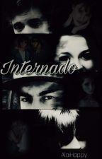 Internado (Reescribiendo) by Alai_Happy