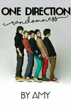 One Direction Randomness by AmyyRockzz