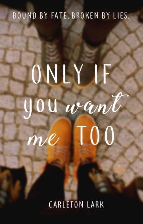 Only If You Want Me Too by carletonlark
