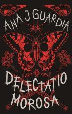 Delectatio Morosa (La curvatura de tu espalda)  by AnyaJulchen