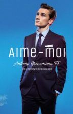 Aime-Moi (Antoine Griezmann FF) by imadevilwithahalo